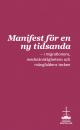 Manifest för en ny tidsanda