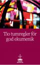 tio tumregler för god ekumenik
