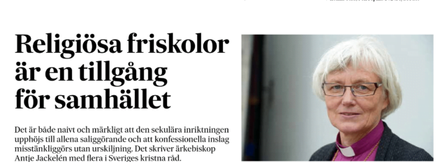 """Kyrkoledare på SvD debatt: """"Mer fördomar än fakta i debatten om konfessionella friskolor"""""""