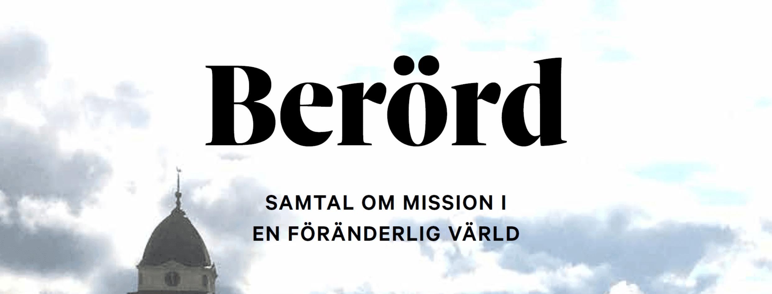 """Lansering av """"Berörd"""" – resursmaterial om mission"""