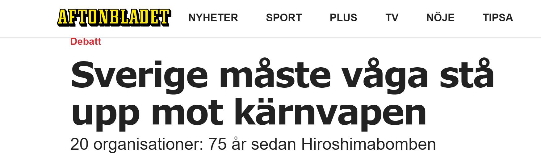 Sverige måste våga stå upp mot kärnvapen